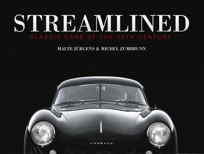 Streamlined: Classic Cars of the 20th Century