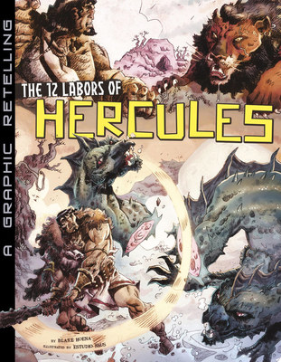 The 12 Labors of Hercules (A Graphic Retelling)