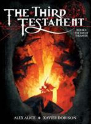 The Third Testament: The Day of the Raven: Bk.IV