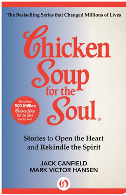 The Power of Forgiveness: 101 Stories about How to Let Go and Change Your Life (Chicken Soup for the Soul)