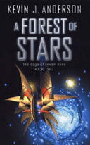 A Forest of Stars ( Saga of Seven Suns #2 )