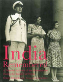 India Remembered : A Personal Account of the Mountbattens During the Transfer of Power