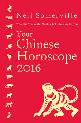 Your Chinese Horoscope 2016: What the Year of the Monkey Holds in Store for You: 2016