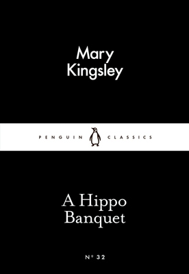 A Hippo Banquet: Little Black Classics: Penguin 80s No. 32