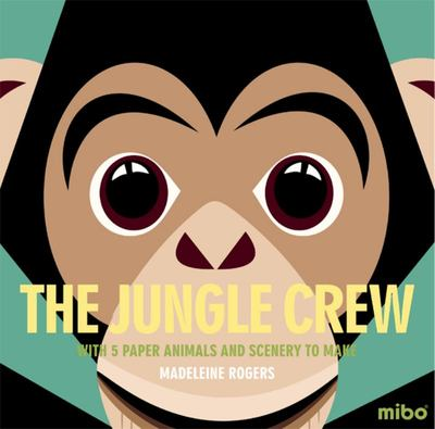 The Jungle Crew : With 5 Paper Animals and Scenery to Make