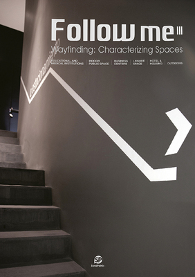 Follow Me - Wayfinding Characterizing Spaces 3
