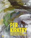 Per Kirkeby - Polar Breeze and Gentle Lapping of the Waves