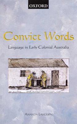 Convict Words Language in Early Colonial Australia