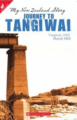 Journey to Tangiwai: Tangiwai, 1953 (My New Zealand Story)