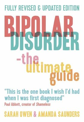 Bipolar Disorder: Ultimate Guide-Revised