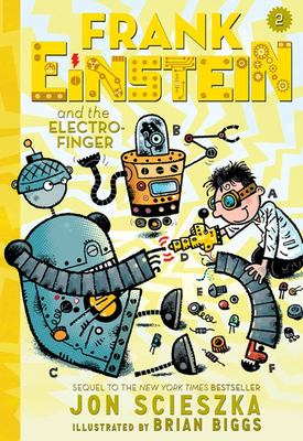 The Electro-Finger (Frank Einstein #2)