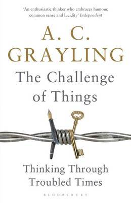 Challenge of Things: Thinking Through Troubled Times, The