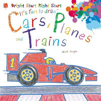 It's Fun to Draw Cars, Planes and Trains