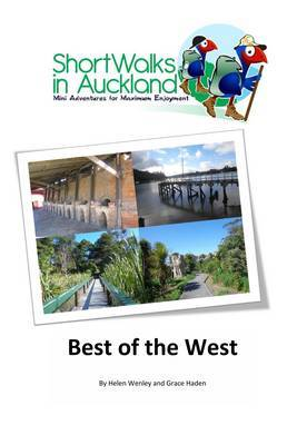 Best of the West (Short Walks in Auckland)