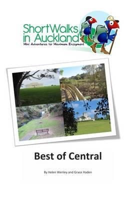 Best of Central (Short Walks in Auckland)