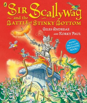 Sir Scallywag and the Battle for Stinky Bottom