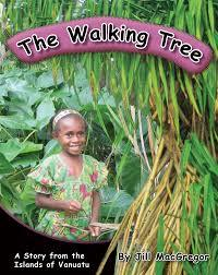The Walking Tree: A story from the Islands of Vanuatu (Children of the Pacific)
