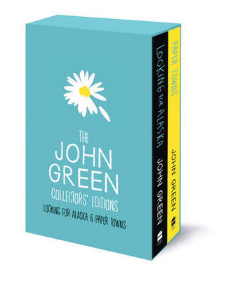 Paper Towns & Looking For Alaska (John Green Collectors' Editions Box Set)