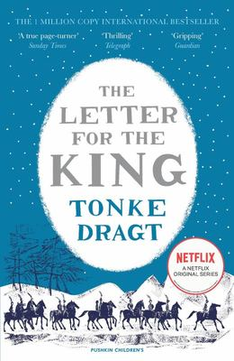 The Letter for the King (#1 PB: Winter Edition)