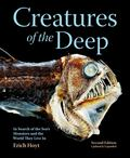 "Creatures of the Deep: In Search of the Sea's ""Monsters"" and the World They Live in (HB)"