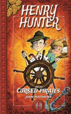 Henry Hunter and the Cursed Pirates (Henry Hunter #2)