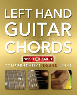 Left Hand Guitar Chords Made Easy: Comprehensive Sound Links