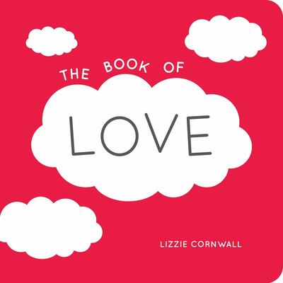 Book of Love: Quotes, Statements and Ideas for Starry-Eyed Romantics