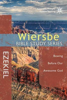 Ezekiel: Bowing Before Our Awesome God