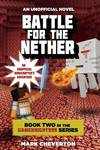 Battle for the Nether: An Unofficial Minecrafter's Adventure (Gameknight999 #2)
