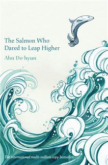 Salmon Who Dared to Leap Higher