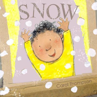 Snow (Whatever the Weather!)