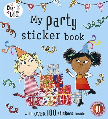 My Party Sticker Book (Charlie and Lola)