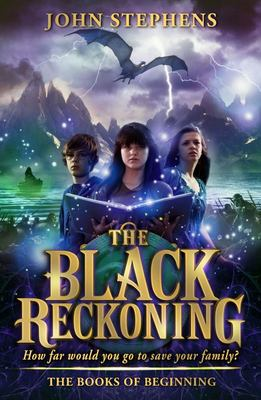 The Black Reckoning (Books of Beginning #3)