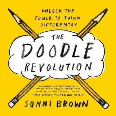 Doodle Revolution: Unlock the Power to Think Differently