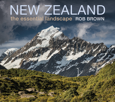 New Zealand: The Essential Landscape (Pocket Edition)