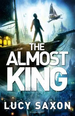 The Almost King (Take Back the Skies #2)