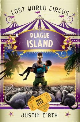 Plague Island (Lost World Circus #5)