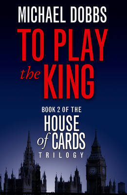 To Play the King (#2 House of Cards)