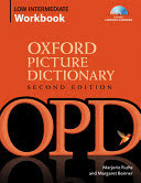 Oxford Picture Dictionary Low-Intermediate WorkbookVocabulary reinforcement Activity Book with Audio CDs