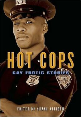 Hot Cops: Gay Erotic Stories