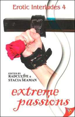 Extreme Passions (Erotic Interludes #4)