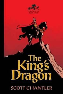 King's Dragon (Three Thieves #4)