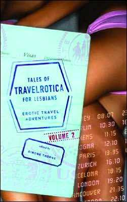 Tales of Travelrotica for Lesbians Volume 2: Erotic Travel Adventures (#2)