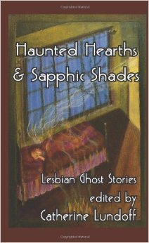 Haunted Hearts and Sapphic Shadows: Lesbian Ghost Stories