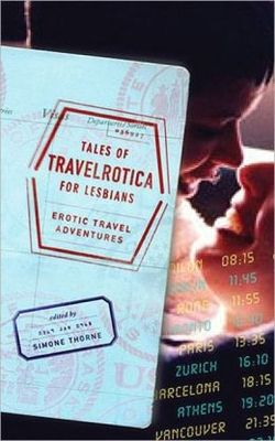 Tales of Travelrotica for Lesbians: Erotic Travel Adventures (#1)