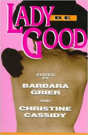 Lady Be Good: Erotic Love Stories by Naiad Press Authors
