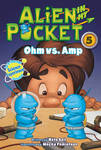Ohm vs Amp - Alien in my Pocket