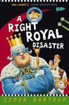 A Right Royal Disaster (Bob and Barry's Lunar Adventures #2)