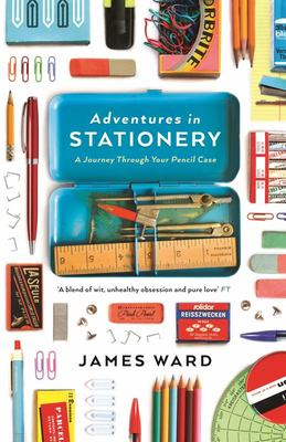 Adventures in Stationery - A Journey Through Your Pencil Case