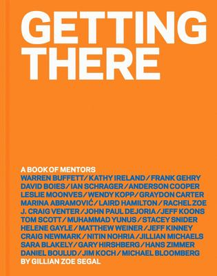 Getting There - A Book of Mentors